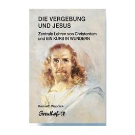 Die Vergebung und Jesus